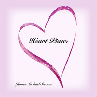 James Michael Stevens - Heart Piano