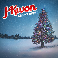 J-Kwon - Silent Night (Explicit)