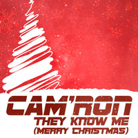 Cam'Ron - They Know Me (Merry Christmas) (Explicit)