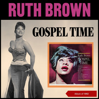 Ruth Brown - Gospel Time (Album of 1962)