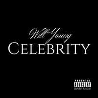 Will Young - Celebrity (Explicit)