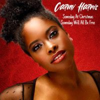 Carmi Harris - Someday at Christmas / Someday We'll All Be Free