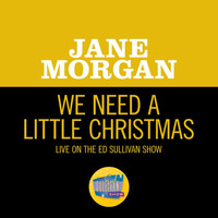 Jane Morgan - We Need A Little Christmas (Live On The Ed Sullivan Show, December 15, 1968)