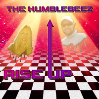 The Humblebeez - Rise Up