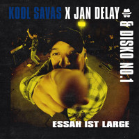 Jan Delay - Diskoteque: Essah ist Large