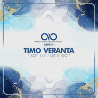 Timo Veranta - Bot 147 / Let It Go