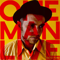 David Ford - One Man Live (Explicit)