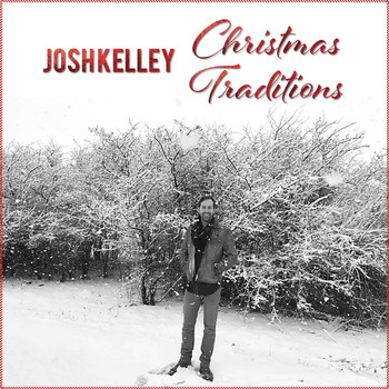 Josh Kelley - Christmas Traditions