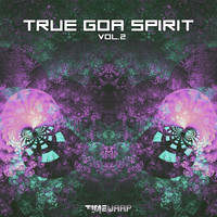 Goa Doc - True Goa Spirit, Vol. 2