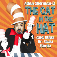 Allan Sherman - Allan Sherman Sings The Cat in the Hat and Other Dr Seuss Stories