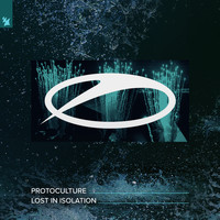 Protoculture - Lost In Isolation