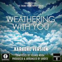 "Urock Karaoke - Grand Escape (From ""Weathering With You"") (Karaoke Version)"