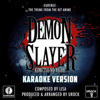 "Urock Karaoke - Gurenge (From ""Demon Slayer Kimetsu No Yaiba"") (Karaoke Version)"