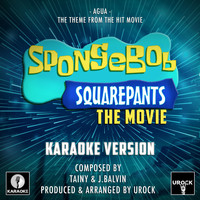 "Urock Karaoke - Agua (From ""Spongebob Squarepants The Movie"") (Karaoke Version)"