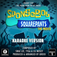 "Urock Karaoke - Krabby Step (From ""Spongebob Squarepants The Movie"") (Karaoke Version)"