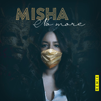 Misha - No More (Remix)