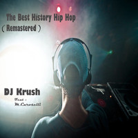 DJ Krush - The Best History Hip Hop (Remastered)