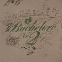 Aimee Mann - Bachelor, No. 2 (Or, The Last Remains of the Dodo) (20th Anniversary Edition [Explicit])