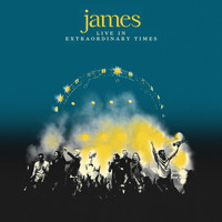 James - Live in Extraordinary Times (Explicit)