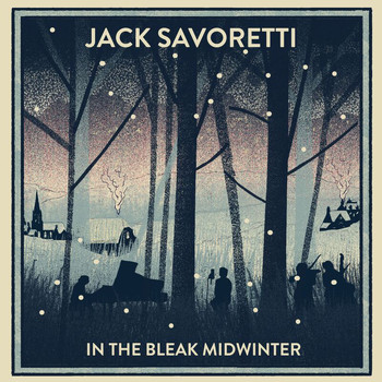 JACK SAVORETTI - In The Bleak Midwinter