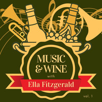 Ella Fitzgerald - Music & Wine with Ella Fitzgerald, Vol. 1