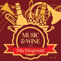 Ella Fitzgerald - Music & Wine with Ella Fitzgerald, Vol. 2