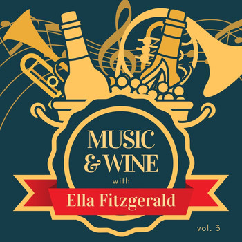 Ella Fitzgerald - Music & Wine with Ella Fitzgerald, Vol. 3