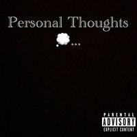 Legend - Personal Thoughts (Explicit)