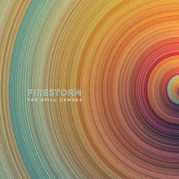 The Spill Canvas - Firestorm