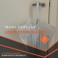 Marc Depulse - Long Story Short