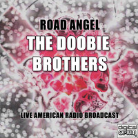 The Doobie Brothers - Road Angel (Live)