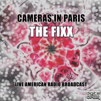 The Fixx - Cameras In Paris (Live)