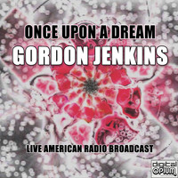 Gordon Jenkins - Once Upon A Dream