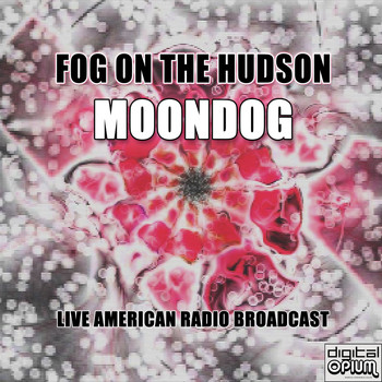Moondog - Fog On The Hudson