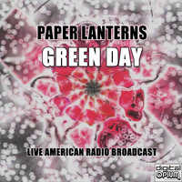 Green Day - Paper Lanterns (Live)