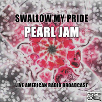 Pearl Jam - Swallow My Pride (Live)