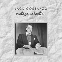 Jack Costanzo - Jack Costanzo - Vintage Selection