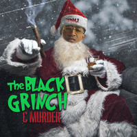 C-Murder - The Black Grinch