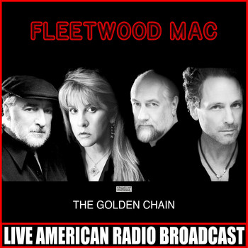 Fleetwood Mac - The Golden Chain (Live)