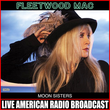 Fleetwood Mac - Moon Sisters