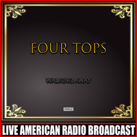 Four Tops - Walking Away