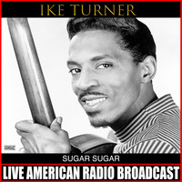 Ike Turner - Sugar Sugar