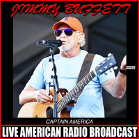 Jimmy Buffett - Captain America