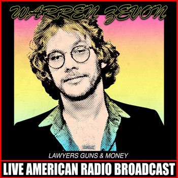 Warren Zevon - Lawyers Guns & Money (Live)
