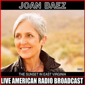 Joan Baez - The Sunset In East Virginia (Live)
