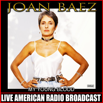 Joan Baez - My Young Blood