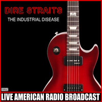 Dire Straits - The Industrial Disease