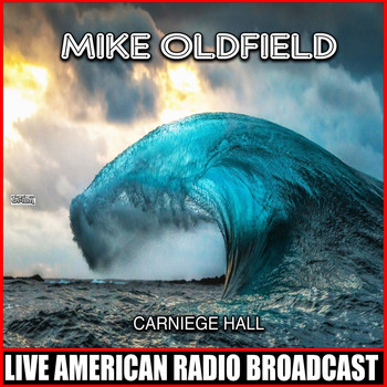 Mike Oldfield - Carniege Hall (Live)