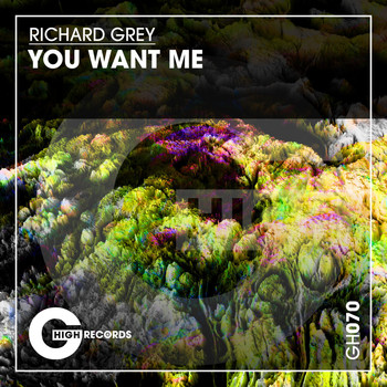Richard Grey - You Want Me
