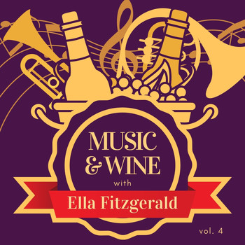 Ella Fitzgerald - Music & Wine with Ella Fitzgerald, Vol. 4